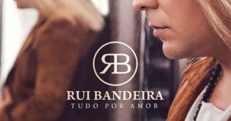 Rui Bandeira Tudo Por Amor 2017