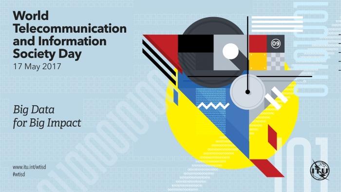 Dia Mundial das Telecomunicações e da SI - Big Data for Big Impact