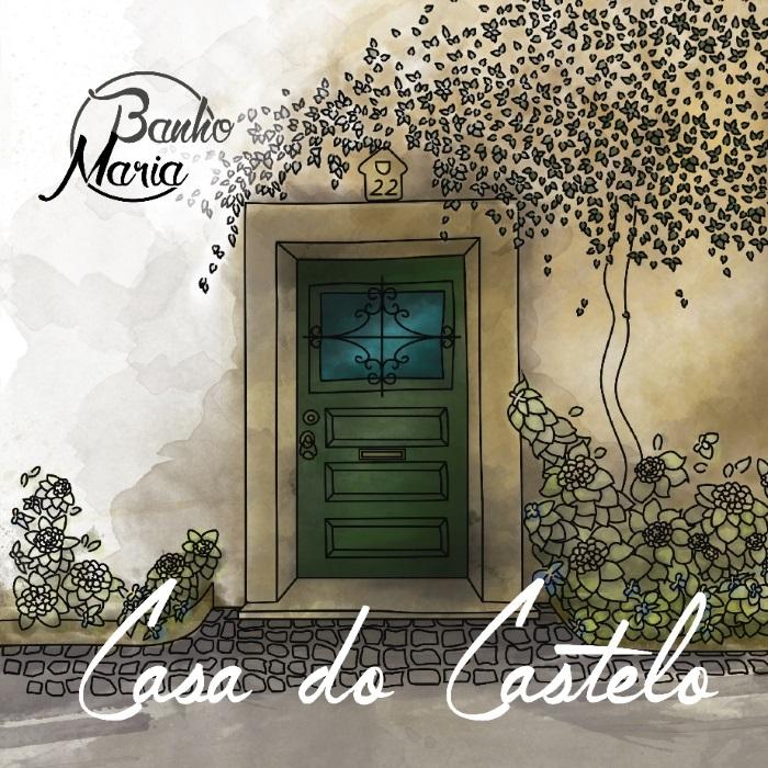 Casa do Castelo é o álbum de estreia dos Banho Maria